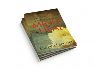 Doreen Lecheler mind to heal cancer survivor