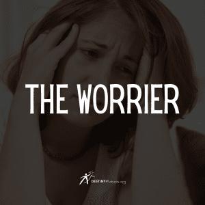 The Worrier